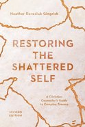 Restoring the Shattered Self eBook