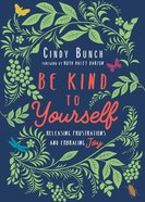 Be Kind to Yourself eBook