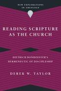 Reading Scripture as the Church eBook