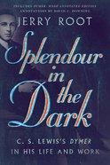 Splendour in the Dark eBook