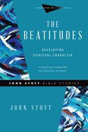 The Beatitudes (John Stott Bible Studies Series) eBook
