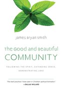 The Good and Beautiful Community (#03 in The Apprentice Series) eBook