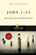 John 1-12 (Lifeguide Bible Study Series) eBook