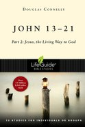 John 13-21 (Lifeguide Bible Study Series) eBook