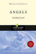 Angels (Lifeguide Bible Study Series) eBook