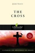 The Cross (Lifeguide Bible Study Series) eBook