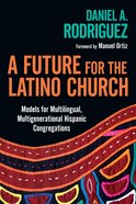 A Future For the Latino Church eBook