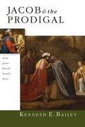Jacob & the Prodigal eBook
