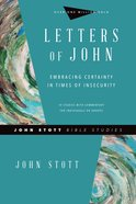 Letters of John (John Stott Bible Studies Series) eBook