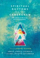 Spiritual Rhythms For the Enneagram eBook