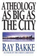 A Theology as Big as the City eBook