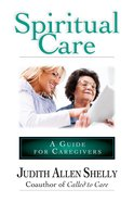 Spiritual Care: A Guide For Caregivers eBook