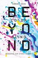 Beyond Colorblind eBook