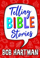 Telling Bible Stories: Tales to Tell Aloud Paperback
