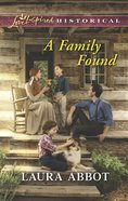A Family Found (Love Inspired Series Historical) eBook