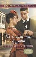 The Engagement Bargain (Love Inspired Series Historical) eBook