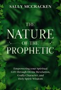 The Nature of the Prophetic eBook