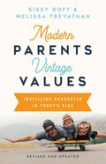 Modern Parents, Vintage Values, Revised and Updated eBook