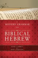 A Modern Grammar For Biblical Hebrew eBook