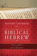 A Modern Grammar For Biblical Hebrew eBook