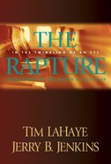 The Rapture (Prequel #03) (#00C in Left Behind Series) eBook