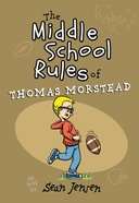 The Middle School Rules of Thomas Morstead eBook