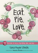 Eat. Pie. Love. (101 Questions About The Bible Kingstone Comics Series) eBook