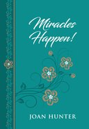 Miracles Happen! eBook