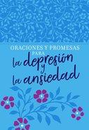 Oraciones Y Promesas Para La Depresin Y La Ansiedad eBook