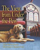 The View From Under the Pew eBook