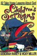 Children's Sermons to Go: 52 Take-Home Lessons About God (101 Questions About The Bible Kingstone Comics Series) eBook
