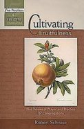Cultivating Fruitfulness eBook