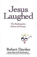 Jesus Laughed (101 Questions About The Bible Kingstone Comics Series) eBook