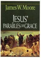 Jesus' Parables of Grace eBook