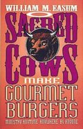 Sacred Cow Make Gourmet Hamburgers eBook