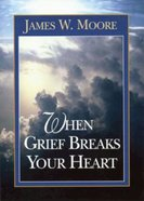 When Grief Breaks Your Heart (101 Questions About The Bible Kingstone Comics Series) eBook