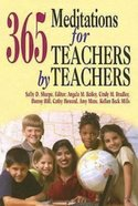 365 Meditations For Teachers By Teachers eBook