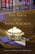 The Gifts of the Small Church (101 Questions About The Bible Kingstone Comics Series) eBook