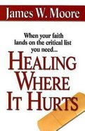 Healing Where It Hurts eBook