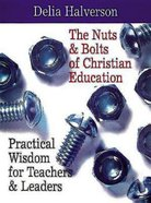 The Nuts & Bolts of Christian Education eBook