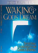 Waking to God's Dream eBook