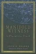 Manifold Witness (#02 in Living Theology Series) eBook