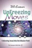 Unfreezing Moves (The Convergence Series) eBook