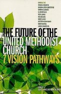 The Future of the United Methodist eBook