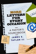 More Letters For Every Occasion: A Pastor's Sourcebook eBook