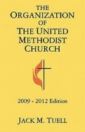 Organization of the United Methodist Church 2009-2012 Edition eBook