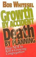 Growth By Accident, Death By Planning (101 Questions About The Bible Kingstone Comics Series) eBook
