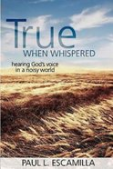 True When Whispered (101 Questions About The Bible Kingstone Comics Series) eBook
