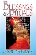 Blessings & Rituals For Journey of Life (101 Questions About The Bible Kingstone Comics Series) eBook