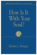 How is It With Your Soul (Director Guide) eBook